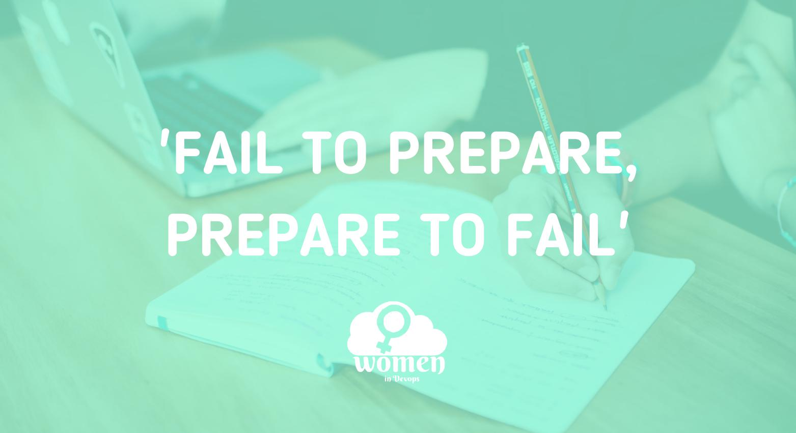 Article: Fail to Prepare, Prepare to Fail