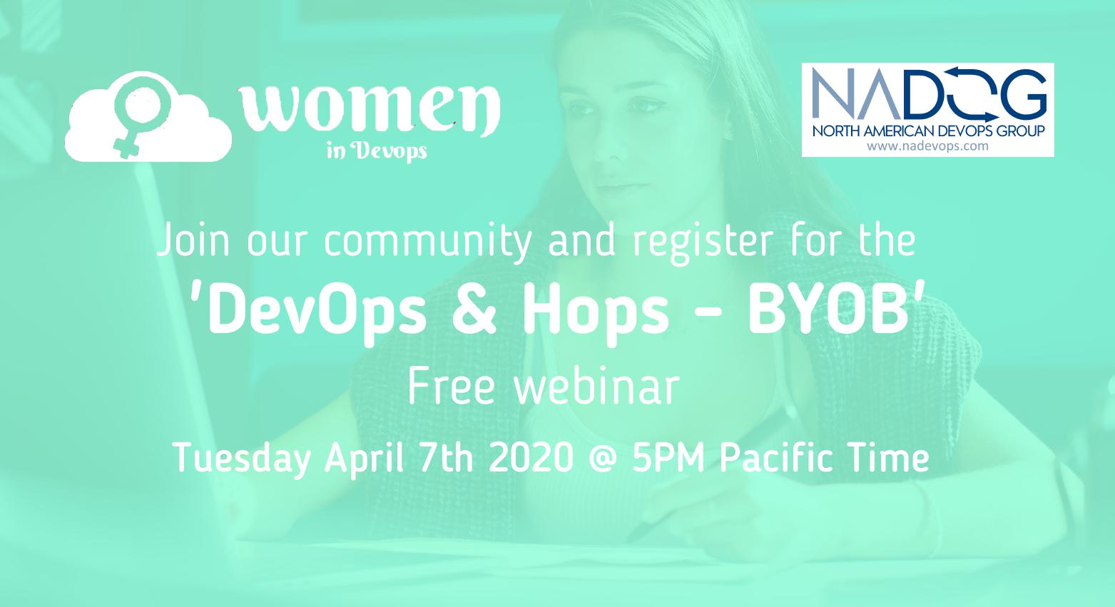 Webinar collaboration - 'DevOps & Hops - BYOB'