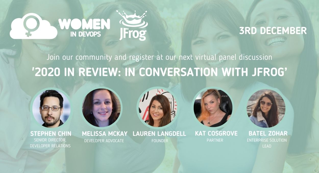 Webinar #9 - 'Women in DevOps: 2020 – A year in review with JFrog'